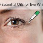 essential oils for eye wrinkles