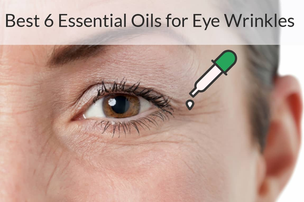How To Use Essential Oils For Under Eye Wrinkles, Bags, Dark
