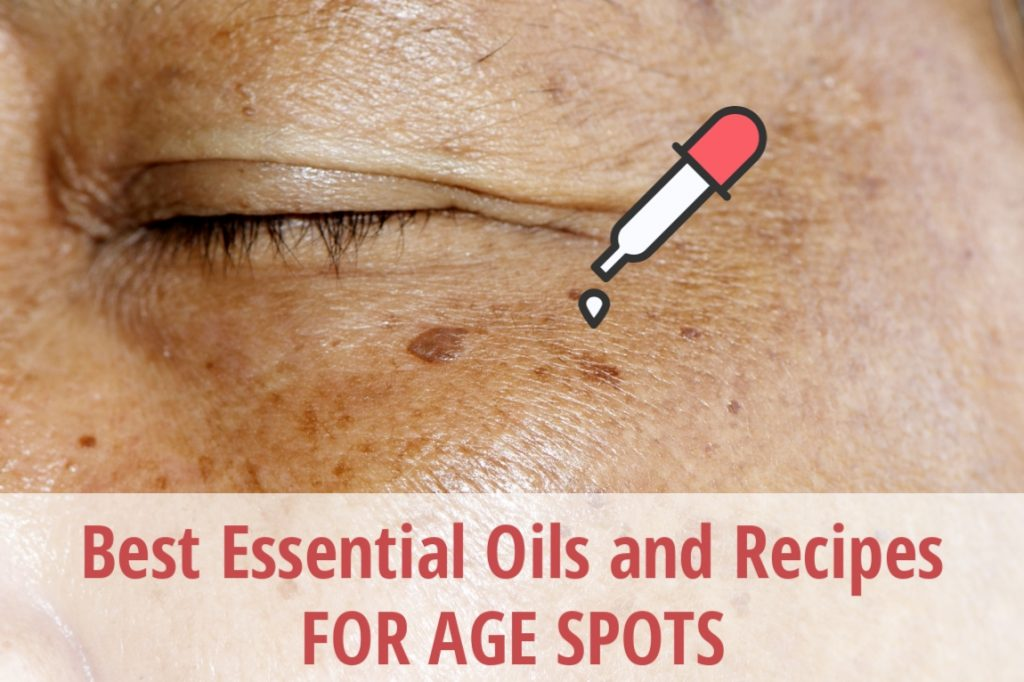 21 Best Essential Oils for Age Spots on Face and Hands | Essential