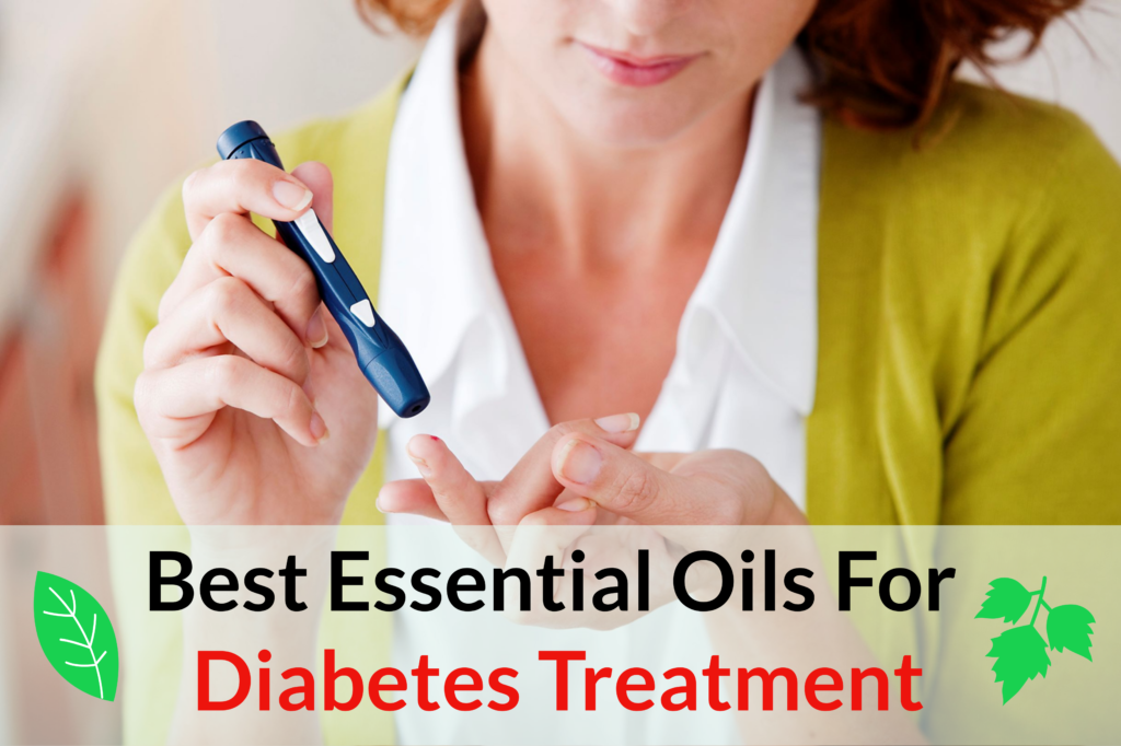 17 Best Essential Oils For Diabetes Treatment Essential Oil Benefits