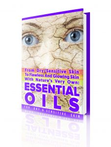 Essential Oils Skincare eBook For Dry And Sensitive Skin