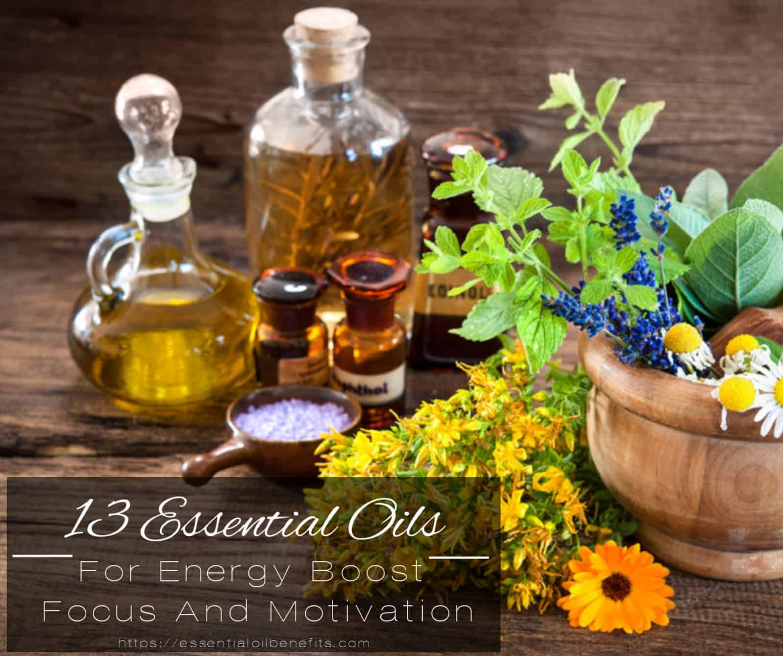 13 Best Essential Oils And 5 Recipes For Energy Boost Focus And