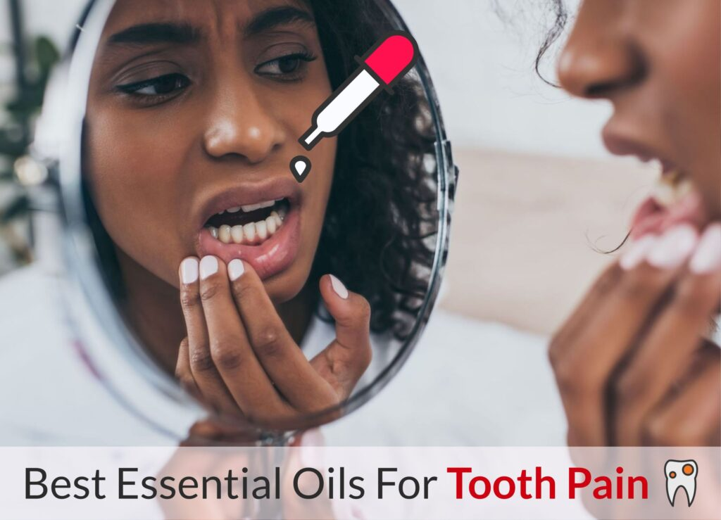 How To Use Essential Oils For Tooth Pain Relief At Home Essential Oil Benefits