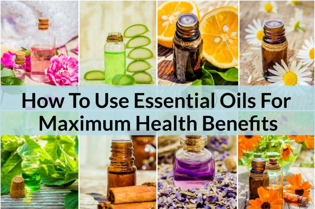 8 Ways On How To Use Essential Oils For Maximum Health Benefits! Essential Oil Benefits
