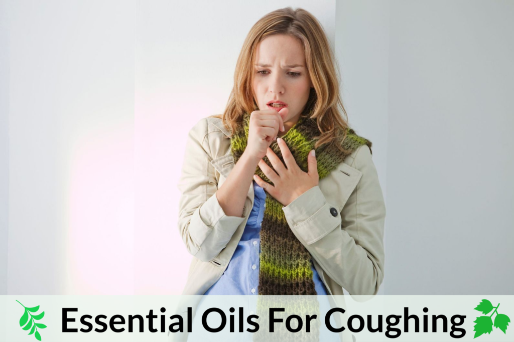Essential Oils For Cough: When Your Engine Won't Stop Sputtering Essential Oil Benefits