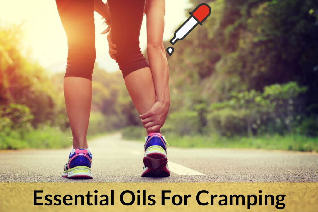 Essential Oils For Cramping: When Sustained Spasms Stop You Dead In Your Tracks Essential Oil Benefits