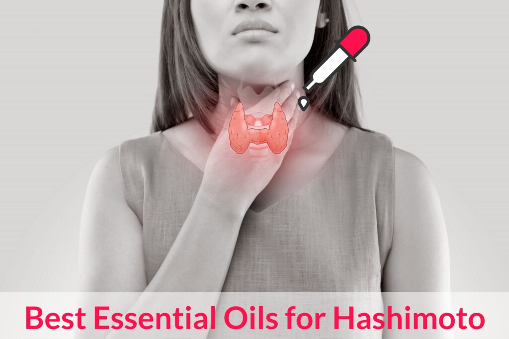 Essential Oils and Recipes For Hashimoto Essential Oil Benefits