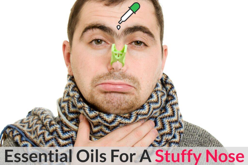 Votre Schnoz est-il un Schmuck ? Faites-le se comporter avec des huiles essentielles pour un nez bouché ! Avantages de l'huile essentielle